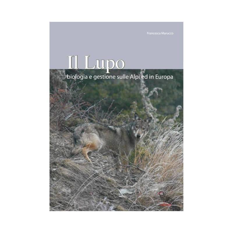 il-lupo-biologia-e-gestione-sulle-alpi-ed-in-europa